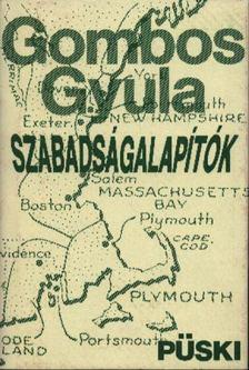Gömbös Gyula - Szabadságalapítók [antikvár]