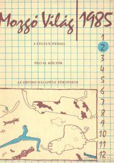 P. Szűcs Julianna - Mozgó világ 1985/2. február [antikvár]