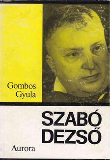 Gömbös Gyula - Szabó Dezső [antikvár]