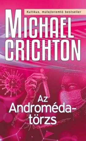 Michael Crichton - Az Androméda-törzs [eKönyv: epub, mobi]