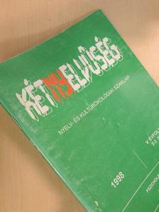 Andric Edit - Kétnyelvűség 1998/2-3. [antikvár]