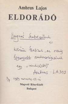 Ambrus Lajos - Eldorádó (dedikált) [antikvár]