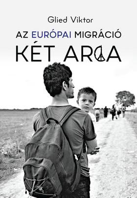 Az európai migráció két arca