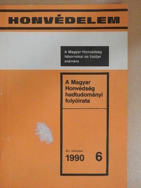 Dr. Héjja István - Honvédelem 1990/6 [antikvár]