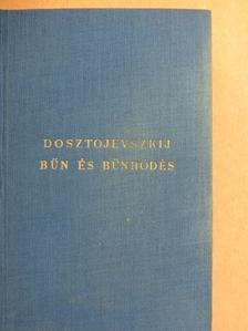 F. M. Dosztojevszkij - Bűn és bűnhödés [antikvár]