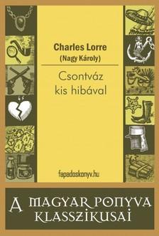 CHARLES LORRE - Csontváz kis hibával [eKönyv: epub, mobi]