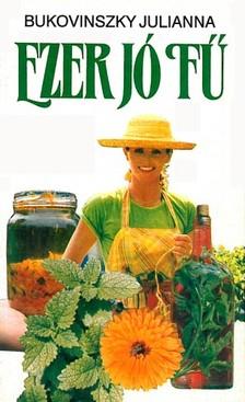 Bukovinszky Julianna - Ezer jó fű [eKönyv: epub, mobi]