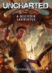 Christopher Golden - Uncharted - A negyedik labirintus [eKönyv: epub, mobi]