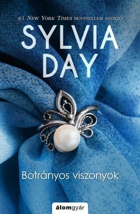 Sylvia Day - Botrányos viszonyok