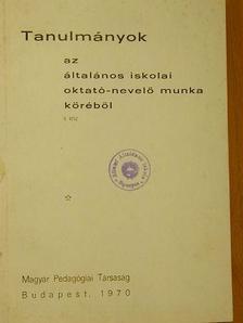 Bakonyi Pál - Tanulmányok az általános iskolai oktató-nevelő munka köréből I-II. [antikvár]