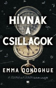 Emma Donoghue - Hívnak a csillagok [eKönyv: epub, mobi]