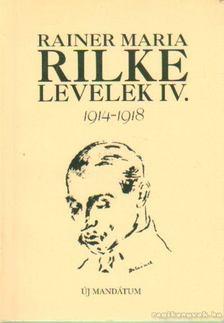 Maria, Rainer - Levelek IV. 1914-1918 [antikvár]