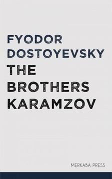 Fyodor Dostoyevsky Constance Garnett, - The Brothers Karamazov [eKönyv: epub, mobi]