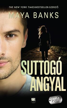 Maya Banks - Suttogó angyal - KGI sorozat #4