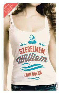 Lian Dolan - Szerelmem, William [antikvár]