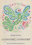 JÓZSEF ATTILA - Gyönyörű, gyönyörű [antikvár]