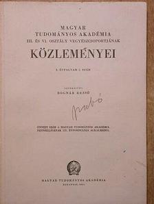 Aixinger István - Magyar Tudományos Akadémia III. és VI. osztály vegyészcsoportjának Közleményei [antikvár]
