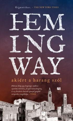 Ernest Hemingway - Akiért a harang szól [eKönyv: epub, mobi]