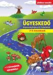 ÜGYESKEDŐ - KÉPESSÉGFEJLESZTŐ FELADATOK 7-8 ÉVESEKNEK