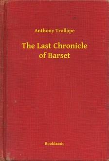 Anthony Trollope - The Last Chronicle of Barset [eKönyv: epub, mobi]