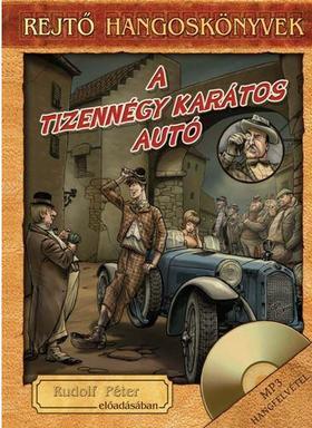 REJTŐ JENŐ - A tizennégykarátos autó - hangoskönyv, könyvmelléklettel
