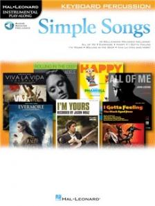 SIMPLE SONGS KEYBOARD PERCUSSION. HAL LEONARD INSTRUMENTAL PLAY-ALONG, AUDIO ACC. INCL.