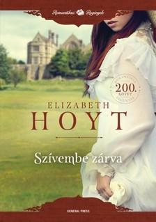 Elizabeth Hoyt - Szívembe zárva [eKönyv: epub, mobi]