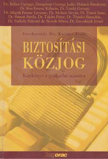 Kovács Zsolt - Biztosítási közjog [antikvár]
