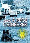Lévai Balázs - Azok a régi csibészek [eKönyv: epub, mobi]