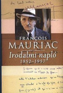 Francois Mauriac - Irodalmi napló - 1952-1957 [antikvár]