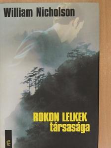 William Nicholson - Rokon lelkek társasága [antikvár]