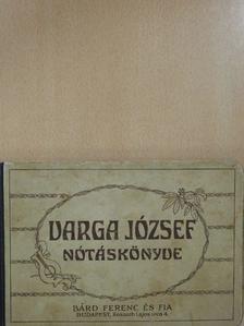 Balog István - Varga József nótáskönyve [antikvár]
