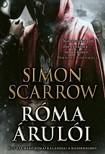 Simon Scarrow - Róma árulói [eKönyv: epub, mobi]