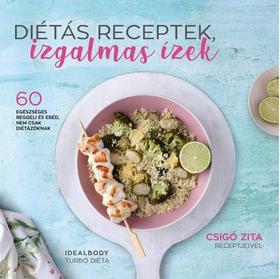 Idealbody csapata - Diétás receptek, izgalmas ízek