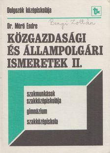 Dr. Mérő Endre - Közgazdasági és állampolgári ismeretek II. [antikvár]