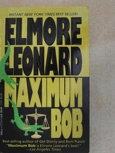 Elmore Leonard - Maximum Bob [antikvár]