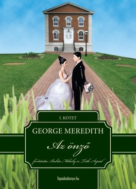 GEORGE MEREDITH - Az önző I. kötet [eKönyv: epub, mobi]