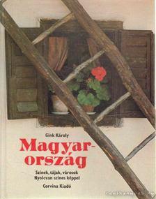 Gink Károly - Magyarország [antikvár]