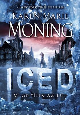 Karen Marie Moning - Iced - Megnyílik az ég
