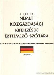 Kovács János - Német közgazdasági kifejezések értelmező szótára [antikvár]