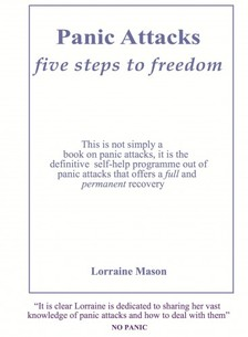 Mason Lorraine - Panic Attacks: Five Steps to Freedom [eKönyv: epub, mobi]