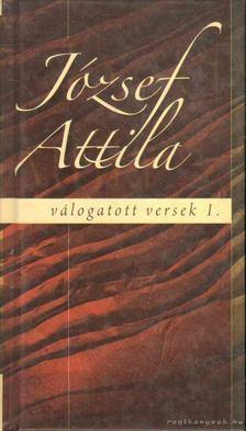 JÓZSEF ATTILA - Válogatott versek I. kötet [antikvár]