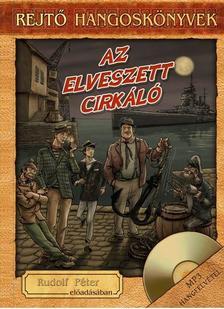 REJTŐ JENŐ - Rejtő-hangoskönyvek - Az elveszett cirkáló - Rudolf Péter előadásában, könyvmelléklettel