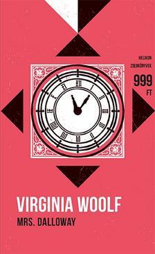 Virginia Woolf - Mrs. Dalloway - Helikon Zsebkönyvek 67.