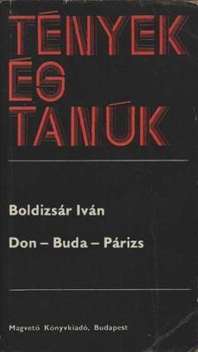 BOLDIZSÁR IVÁN - Don-Buda-Párizs [antikvár]