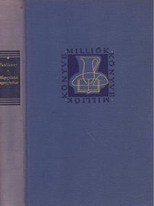 William Faulkner - Megszületik augusztusban [antikvár]
