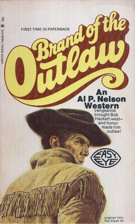 Al P. Nelson - Brand of the Outlaw [antikvár]