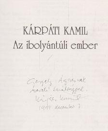 Kárpáti Kamil - Az ibolyántúli ember (dedikált) [antikvár]