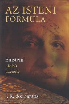 J. R. Dos Santos - Az isteni formula [antikvár]