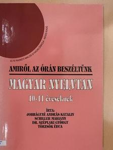 Dr. Széplaki György - Amiről az órán beszéltünk - Magyar nyelvtan 10-11 éveseknek [antikvár]